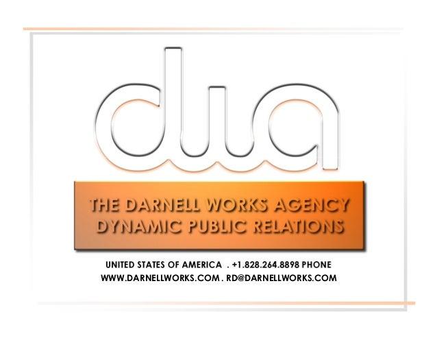 UNITED STATES OF AMERICA . +1.828.264.8898 PHONEWWW.DARNELLWORKS.COM . RD@DARNELLWORKS.COM