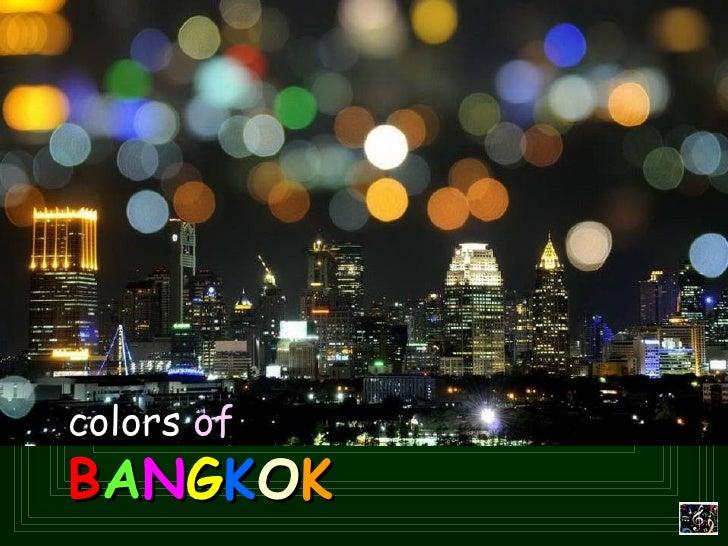 colors  of     B A N G K O K