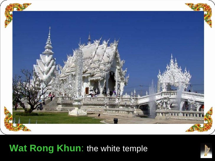 Wat Rong Khun**: the white temple