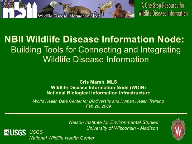 NBII Wildlife Disease Information Node:  Building Tools for Connecting and Integrating           Wildlife Disease Informat...