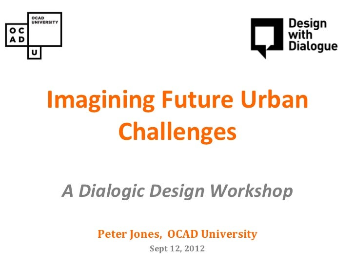 Imagining Future Urban            PAIN CONSULT     Concept design workshop      Challenges A Dialogic Design Workshop     ...