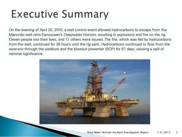 the deepwater horizon accident management essay Deepwater horizon was an offshore oil-rig located in the gulf-of- mexico, owned by transocean, leased by bp [75% owner] and deployed by hyundai an explosion damaged the drilling-rig on 20th april 2010, while the crew engaged in drilling the exploratory macondo well, 5000feet deep under the gulf of mexico, caused a human, economic, and .