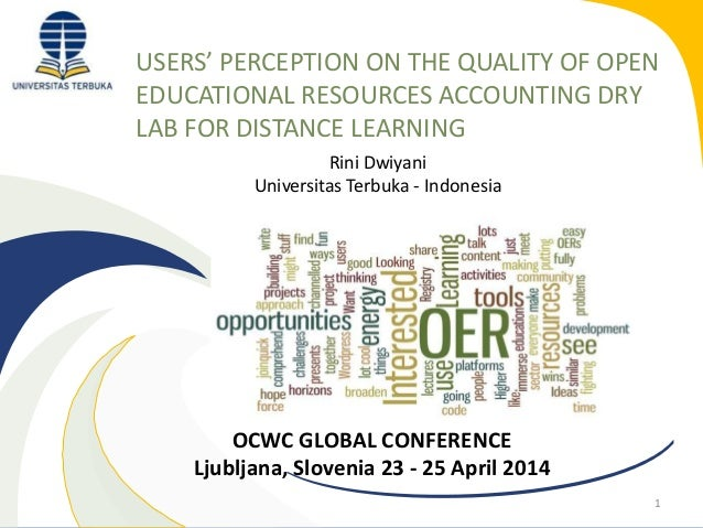 USERS' PERCEPTION ON THE QUALITY OF OPEN EDUCATIONAL RESOURCES ACCOUNTING DRY LAB FOR DISTANCE LEARNING 1 Rini Dwiyani Uni...