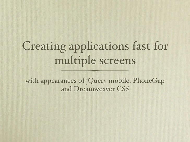 Dreamweaver CS6, jQuery, PhoneGap, mobile design