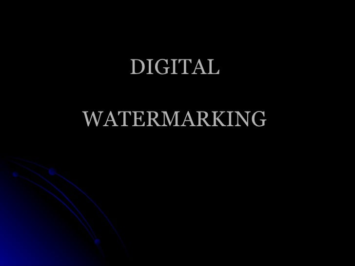 DIGITALWATERMARKING