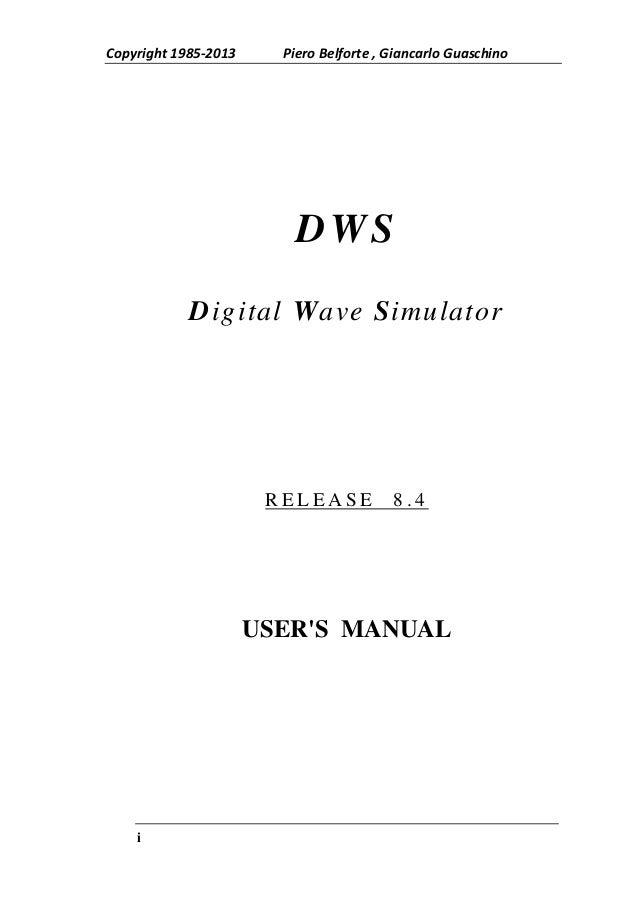 Copyright 1985-2013     Piero Belforte , Giancarlo Guaschino                          DWS            Digital Wave Simulato...
