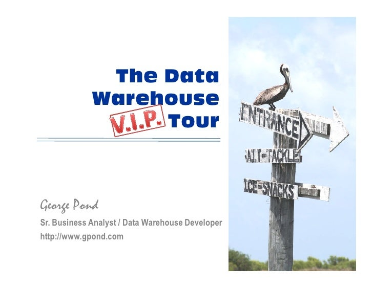 Data Warehouse VIP Tour