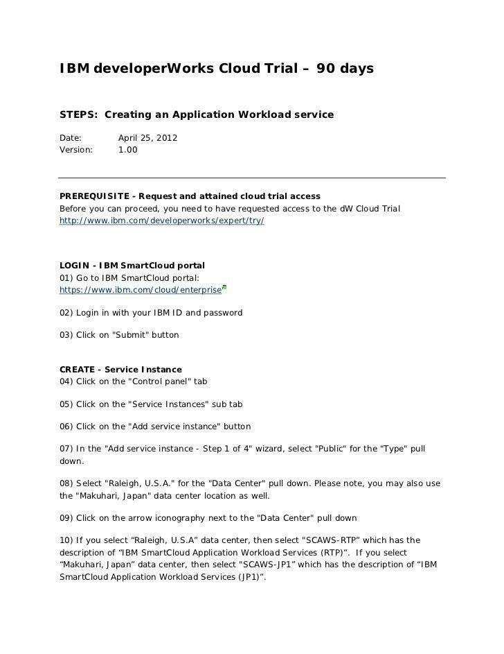 IBM developerWorks Cloud Trial – 90 daysSTEPS: Creating an Application Workload serviceDate:         April 25, 2012Version...
