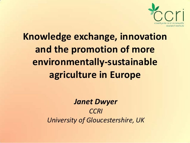 Knowledge exchange, innovation and the promotion of more environmentally-sustainable agriculture in Europe