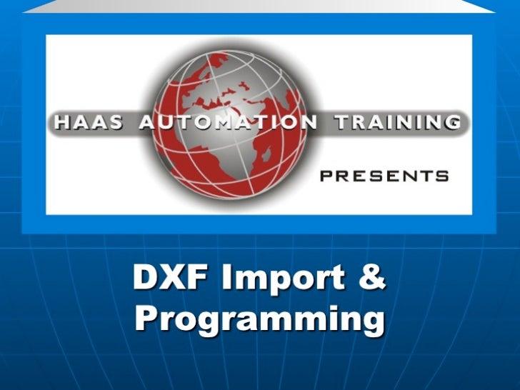 DXF Import & Programming