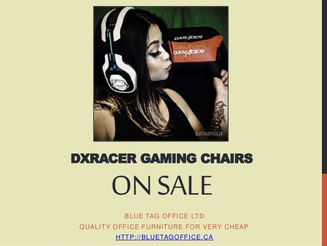 DXRacer Gaming Chair On SALE At Blue Tag Office Ltd In Canada