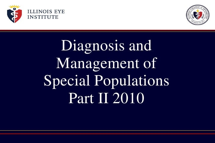 Diagnosis and Management of Special Populations Part II 2010