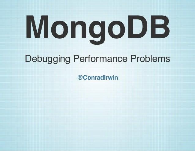 MongoDB Performance Debugging