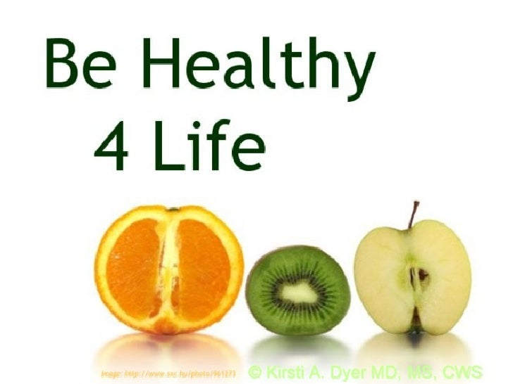 Be Healthy 4 Life
