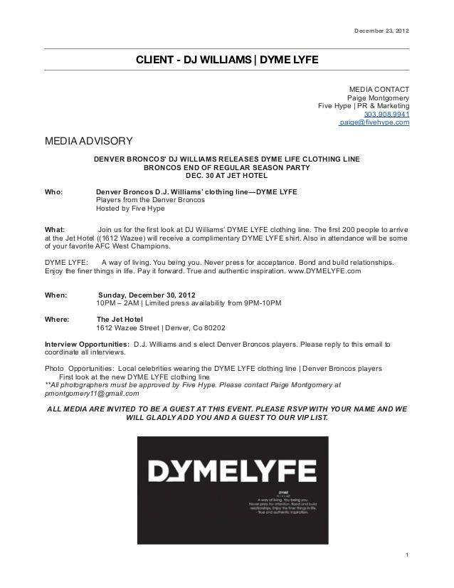 December 23, 2012  CLIENT - DJ WILLIAMS | DYME LYFE MEDIA CONTACT Paige Montgomery Five Hype | PR & Marketing 303.908.9941...