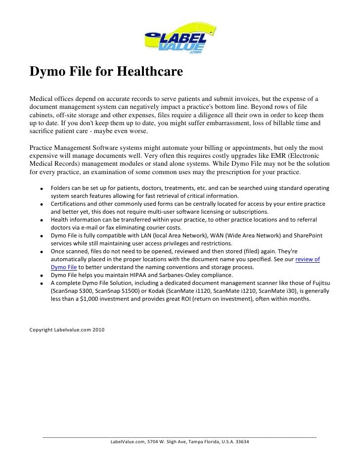 Dymo File for Healthcare<br />Medical offices depend on accurate records to serve patients and submit invoices, but the ex...