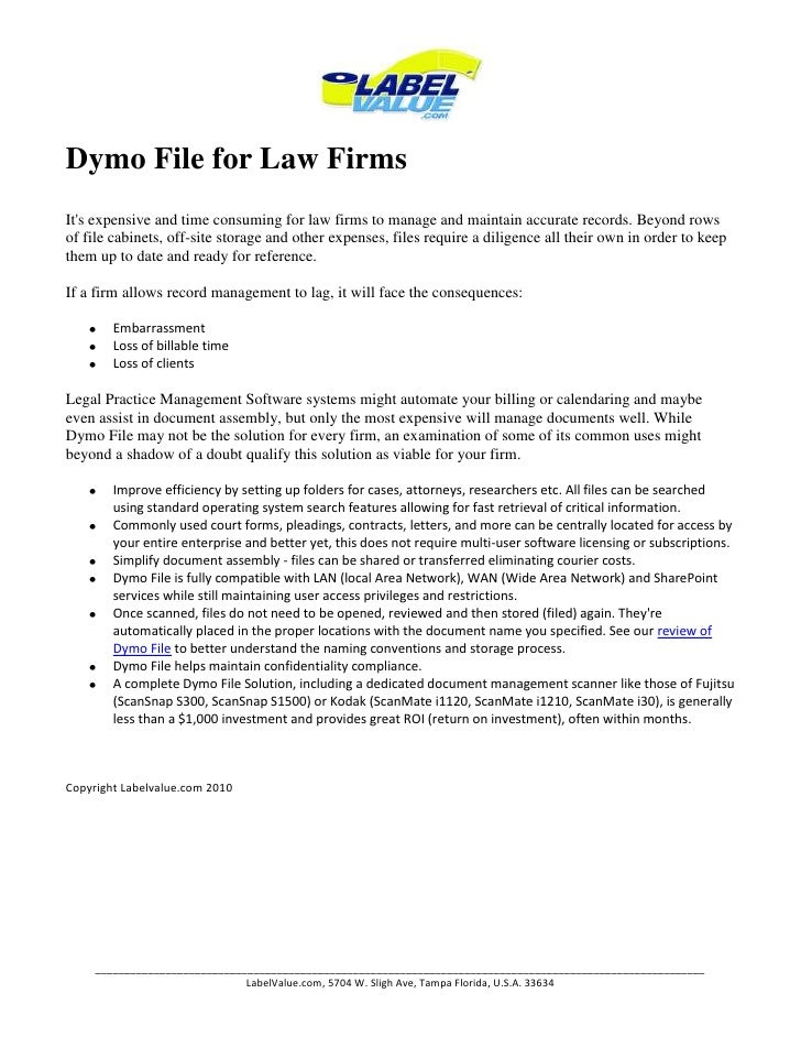 Dymo File for Law Firms<br />It's expensive and time consuming for law firms to manage and maintain accurate records. Beyo...