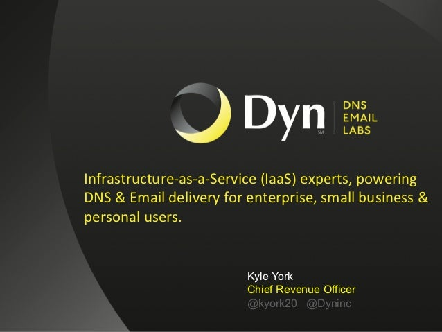 Infrastructure-‐as-‐a-‐Service (IaaS) experts, powering                                 DNS & Email deliv...