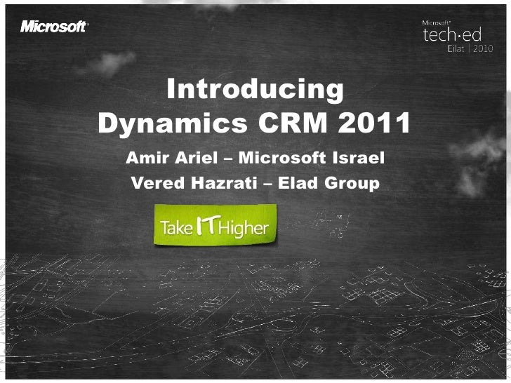 TechEd 2010 - Dynamics CRM 2011 What\'s new
