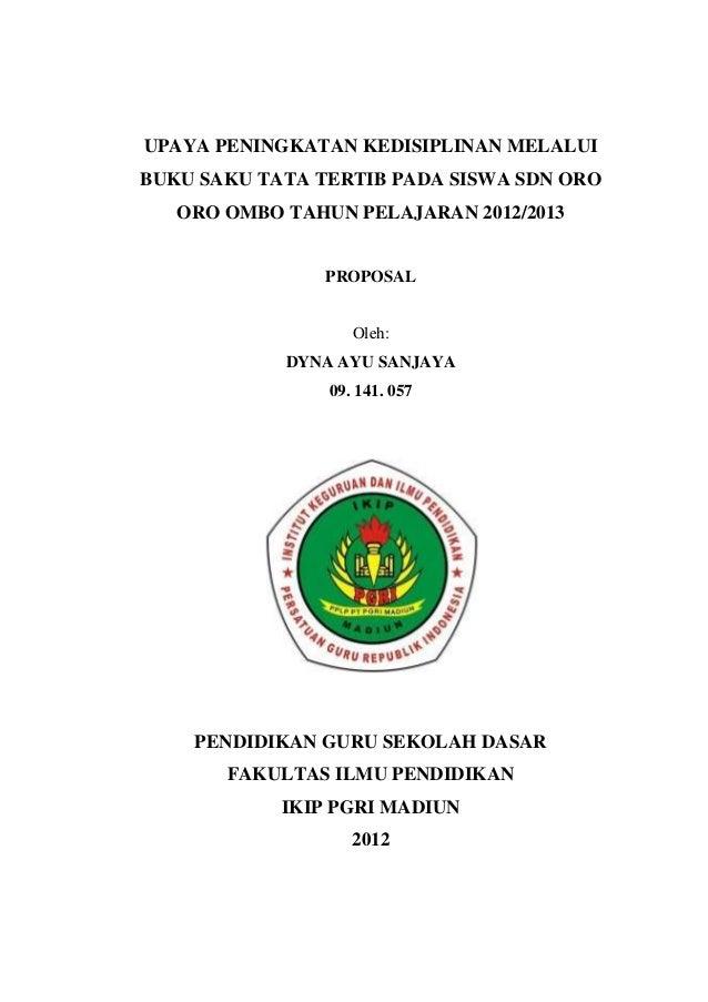 UPAYA PENINGKATAN KEDISIPLINAN MELALUIBUKU SAKU TATA TERTIB PADA SISWA SDN ORO   ORO OMBO TAHUN PELAJARAN 2012/2013       ...