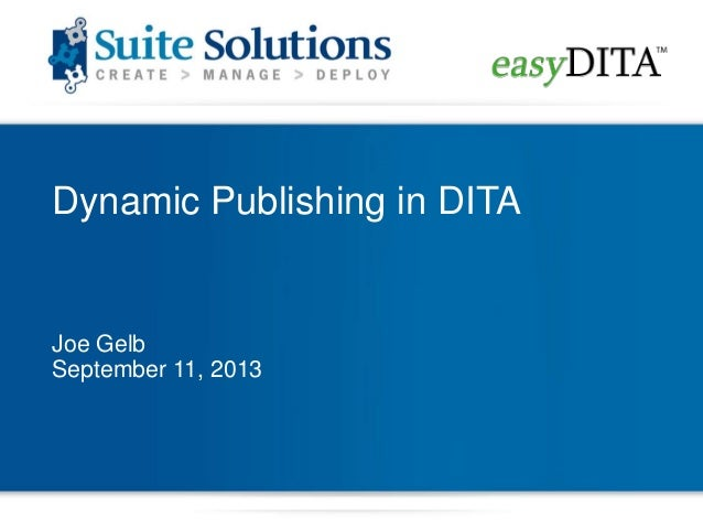 Dynamic Delivery Using DITA