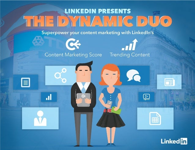 LinkedIn Presents: Content Marketing Score and Trending Content