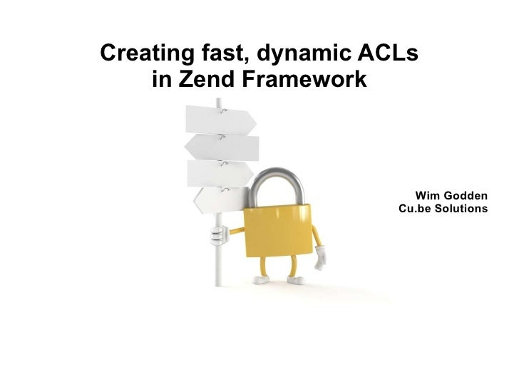 Creating fast, dynamic ACLs in Zend Framework