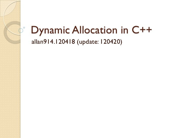 OOP 2012 - Hint: Dynamic allocation in c++