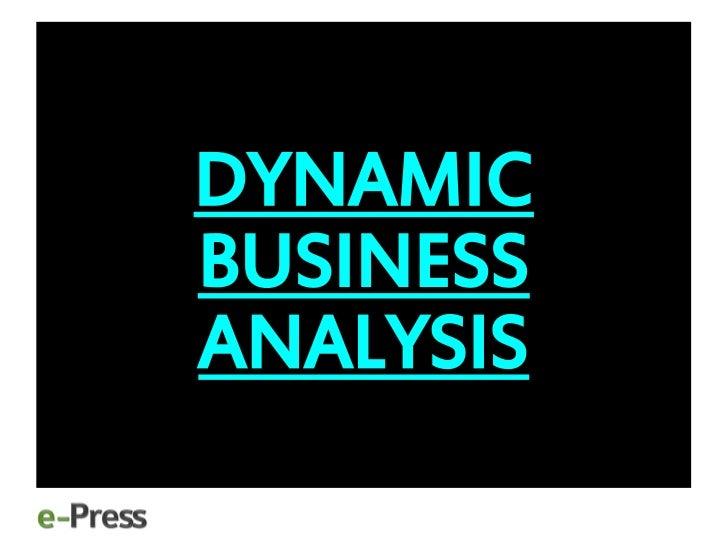 Dynamic Business Analysis