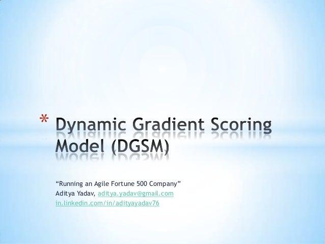 Dynamic Gradient Scoring Model (DGSM)