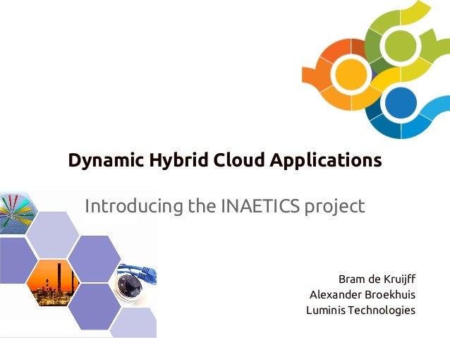 Dynamic Hybrid Cloud Applications - Bram de Kruijff, Alexander Broekhuis