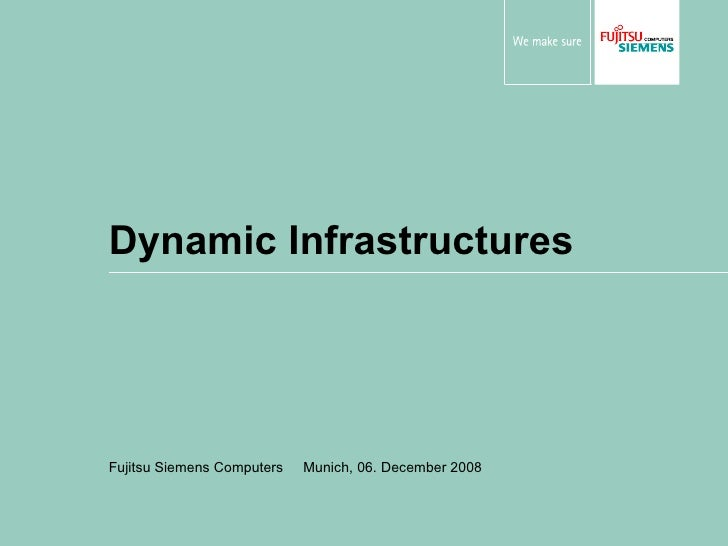 """Dynamic Infrastructures"" by Fujitsu Siemens Computers"
