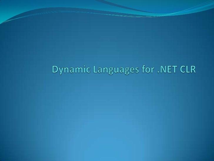 Dynamic languages for .NET CLR