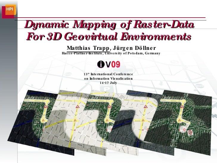 Dynamic Mapping of Raster Data (IV 2009)