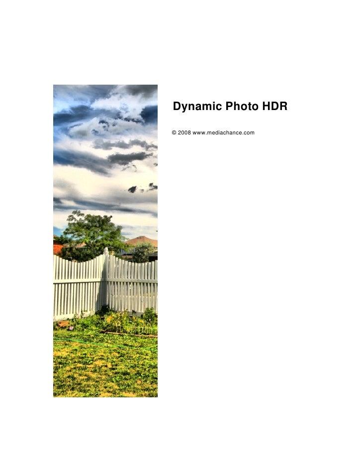 Dynamic Photo HDR  © 2008 www.mediachance.com