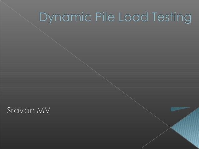 Dynamic pile testing