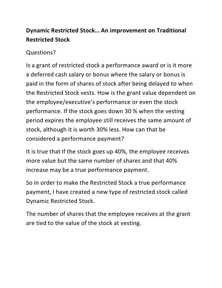 Dynamic Restricted Stock… An improvement on TraditionalRestricted StockQuestions?Is a grant of restricted stock a performa...