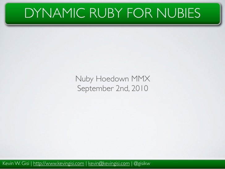 Dynamic Ruby for Nubies