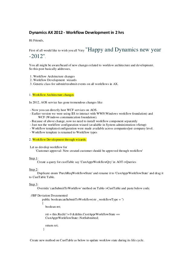"""Dynamics AX 2012 - Workflow Development in 2 hrsHi Friends,First of all would like to wish you all Very   """"Happy and Dynam..."""