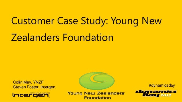 Customer Case Study: Young NewZealanders FoundationColin May, YNZFSteven Foster, Intergen    #dynamicsday