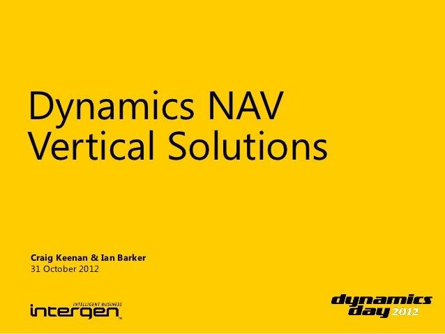 Dynamics NAVVertical SolutionsCraig Keenan & Ian Barker31 October 2012