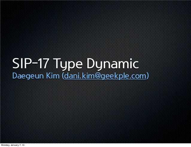 SIP-17 Type Dynamic