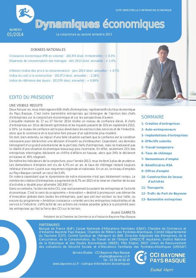 - 1 - PARTENAIRES Banque de France (BdF), Caisse Nationale d'Allocations Familiales (CNAF), Chambre de Commerce et d'Indus...