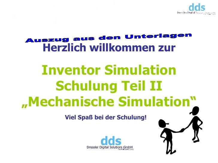 """Inventor Simulation Schulung Teil II """"Mechanische Simulation"""" Herzlich willkommen zur Viel Spaß bei der Schulung!  Auszug ..."""