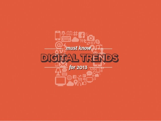 5 Digital Trends for 2013 - Dynamit