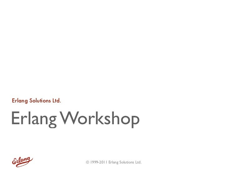 Erlang Workshop at Dyncon 2011