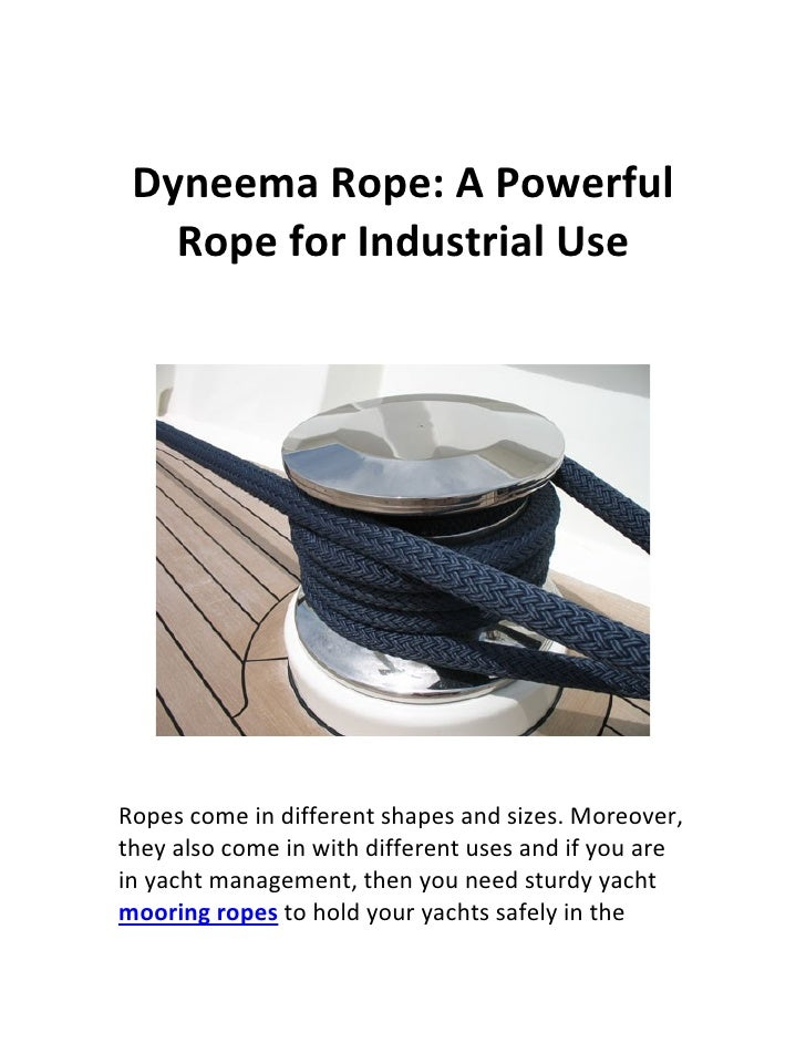 Dyneema rope a powerful rope for industrial use