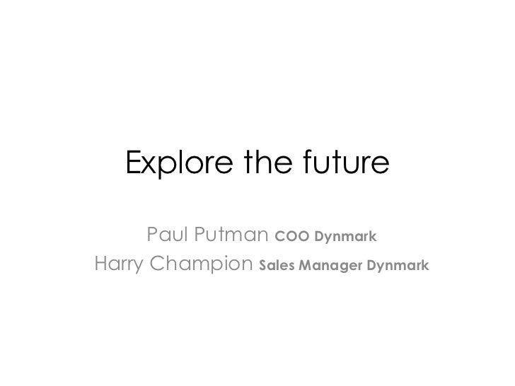 Dynmark - Explore the Future
