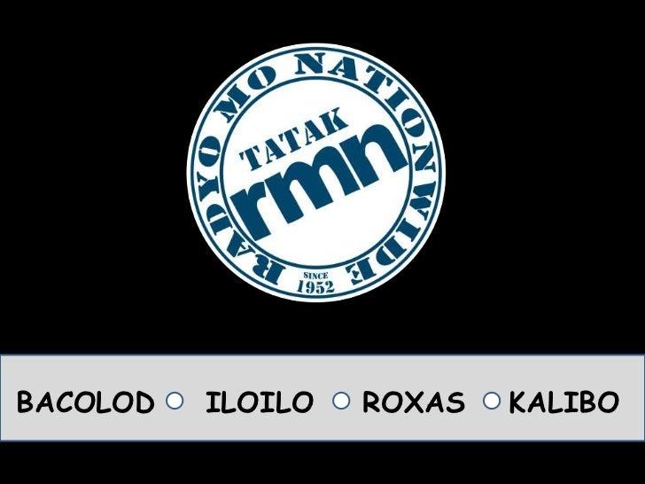 BACOLOD<br />ILOILO<br />ROXAS<br />KALIBO<br />