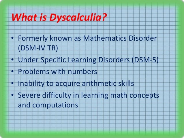 dyscalculia wheres the difficulty education essay A specific math learning difficulty known as dyscalculia  the papers report that  d laurillard, dyscalculia: from brain to education .